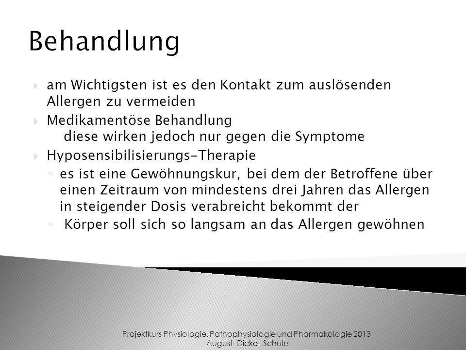 am Wichtigsten ist es den Kontakt zum auslösenden Allergen zu vermeiden Medikamentöse Behandlung diese wirken jedoch nur gegen die Symptome Hyposensib
