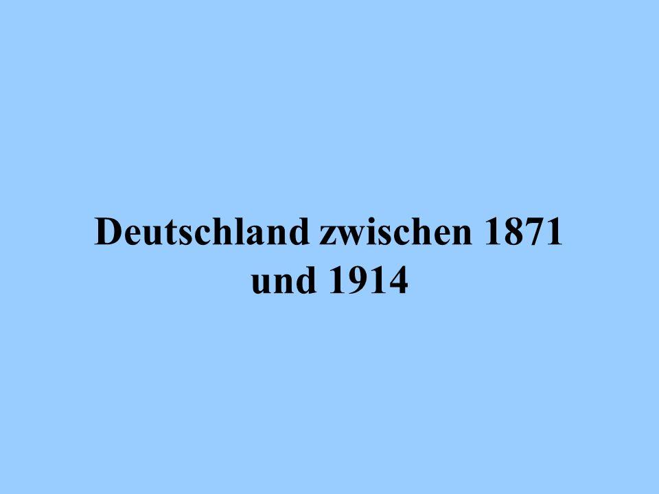 Deutschland zwischen 1871 und 1914