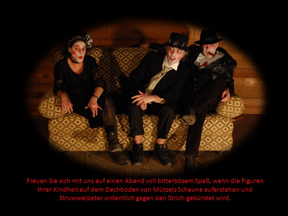 TheaterManufaktur spielt Struwwelpeters Kinder Die Tragödie pflanzt sich fort….