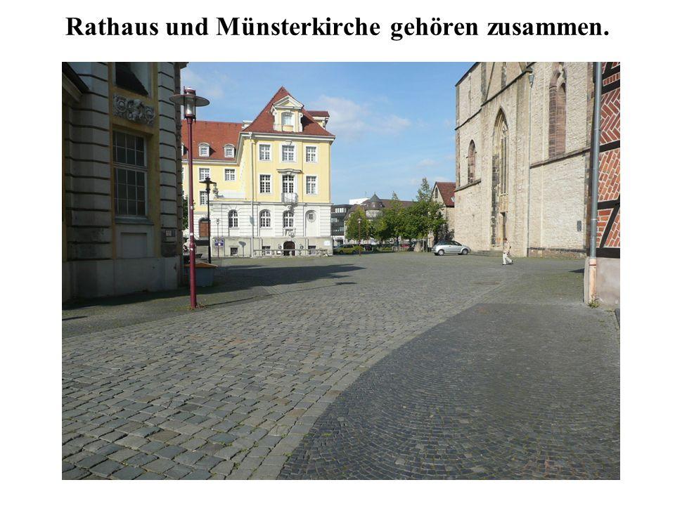 Rathaus und Münsterkirche gehören zusammen.