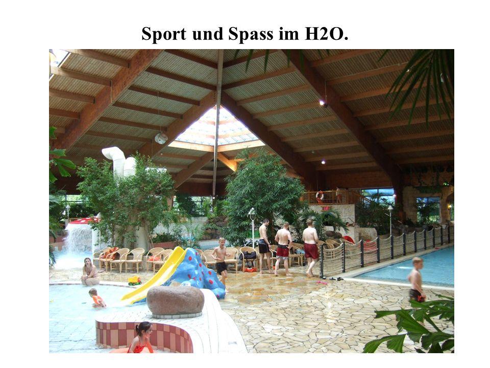 Sport und Spass im H2O.