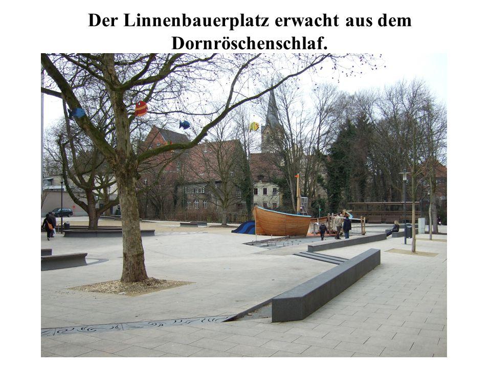 Der Linnenbauerplatz erwacht aus dem Dornröschenschlaf.
