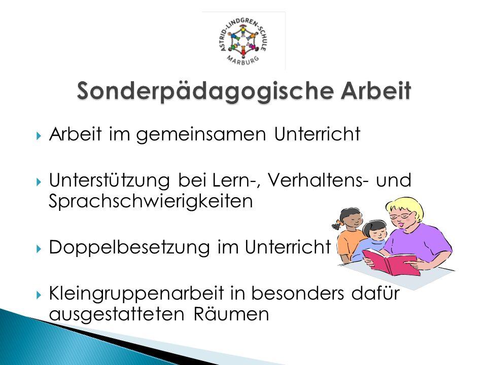 Arbeit im gemeinsamen Unterricht Unterstützung bei Lern-, Verhaltens- und Sprachschwierigkeiten Doppelbesetzung im Unterricht Kleingruppenarbeit in be