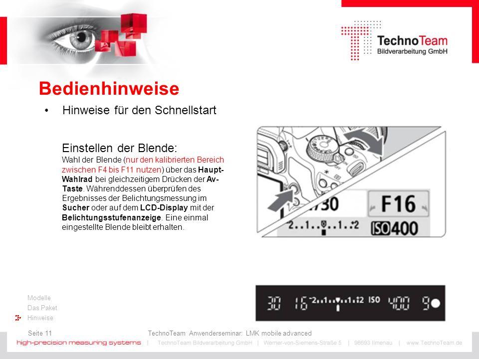 Seite 11 TechnoTeam Anwenderseminar: LMK mobile advanced Modelle Das Paket Hinweise Bedienhinweise Hinweise für den Schnellstart Einstellen der Blende