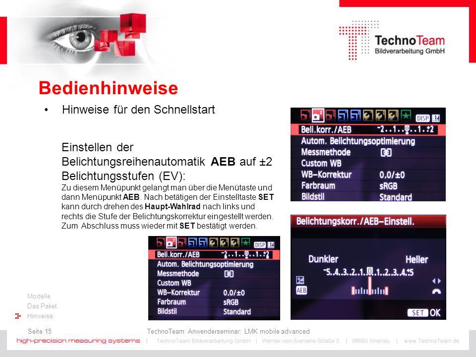 Seite 15 TechnoTeam Anwenderseminar: LMK mobile advanced Modelle Das Paket Hinweise Bedienhinweise Hinweise für den Schnellstart Einstellen der Belich
