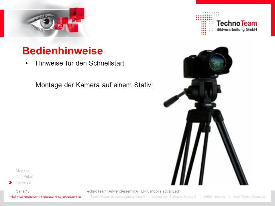Seite 17 TechnoTeam Anwenderseminar: LMK mobile advanced Modelle Das Paket Hinweise Bedienhinweise Hinweise für den Schnellstart Montage der Kamera au