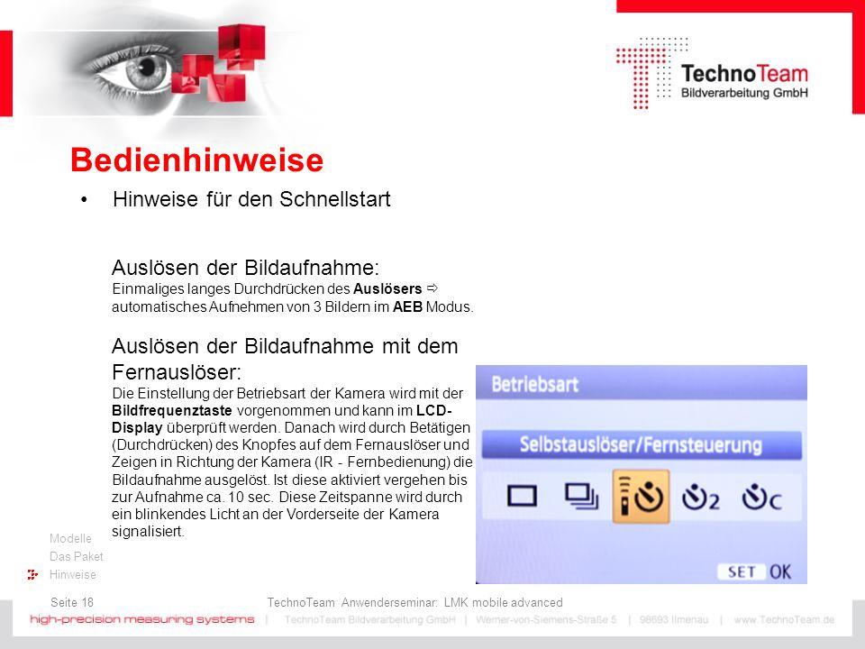 Seite 18 TechnoTeam Anwenderseminar: LMK mobile advanced Modelle Das Paket Hinweise Bedienhinweise Hinweise für den Schnellstart Auslösen der Bildaufn