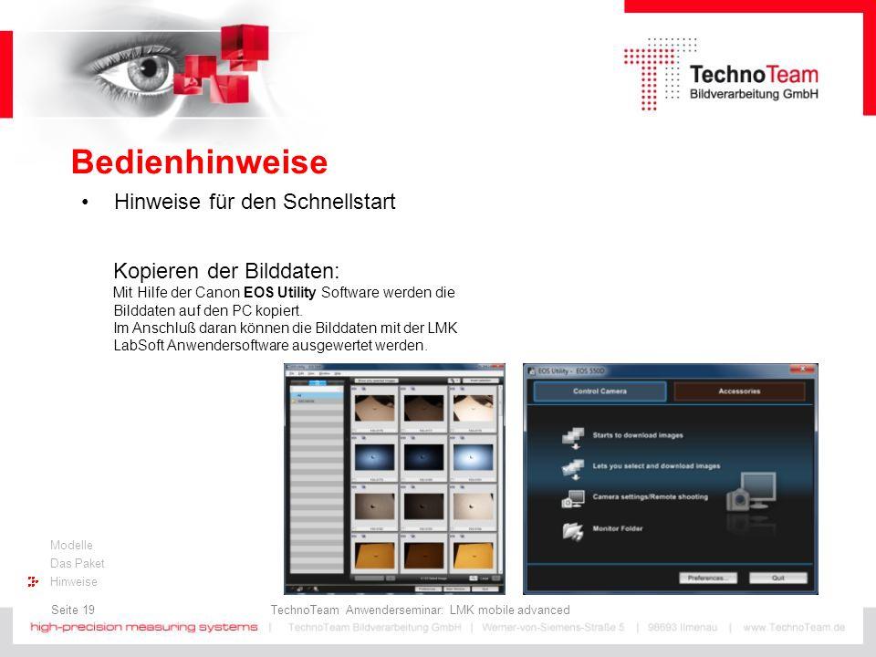 Seite 19 TechnoTeam Anwenderseminar: LMK mobile advanced Modelle Das Paket Hinweise Bedienhinweise Hinweise für den Schnellstart Kopieren der Bilddate