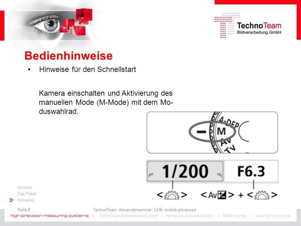 Seite 8 TechnoTeam Anwenderseminar: LMK mobile advanced Modelle Das Paket Hinweise Bedienhinweise Hinweise für den Schnellstart Kamera einschalten und