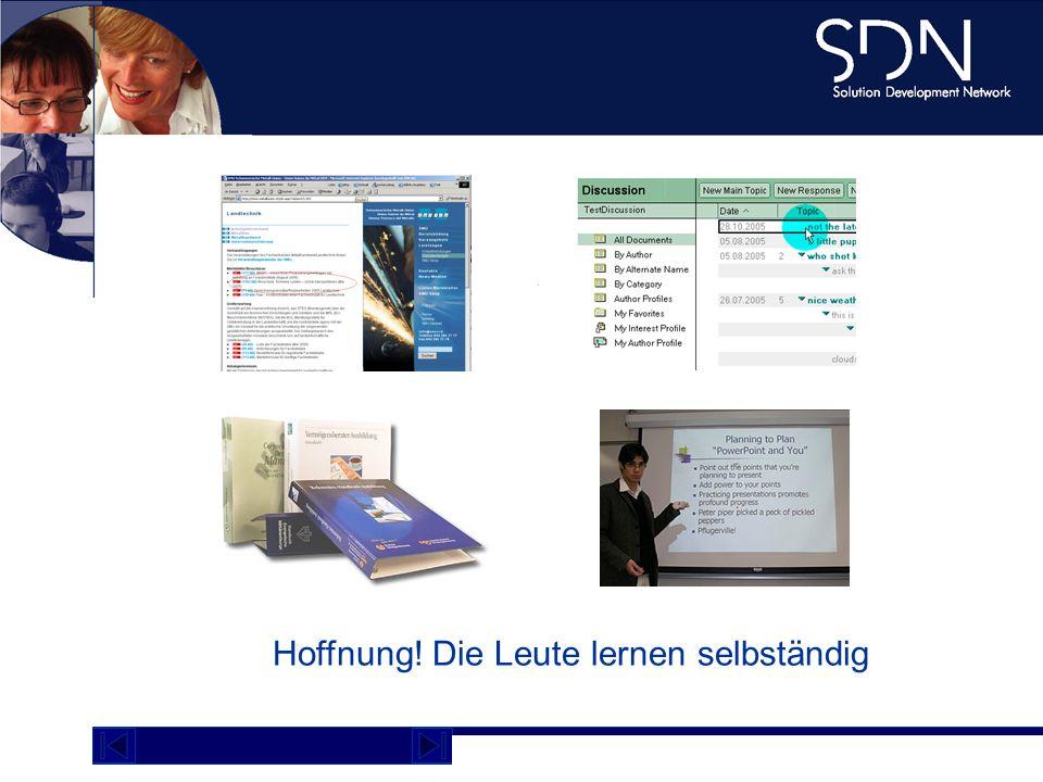 Demo Plattform academy.sdnag.com Know-how heute Hoffnung! Die Leute lernen selbständig