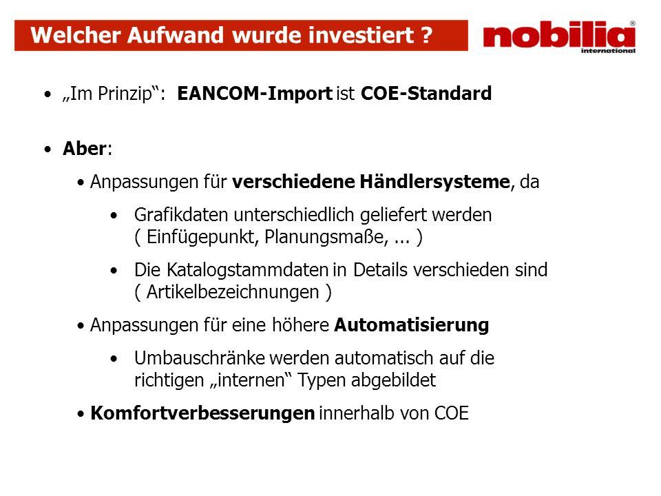 Welcher Aufwand wurde investiert ? Im Prinzip: EANCOM-Import ist COE-Standard Aber: Anpassungen für verschiedene Händlersysteme, da Grafikdaten unters