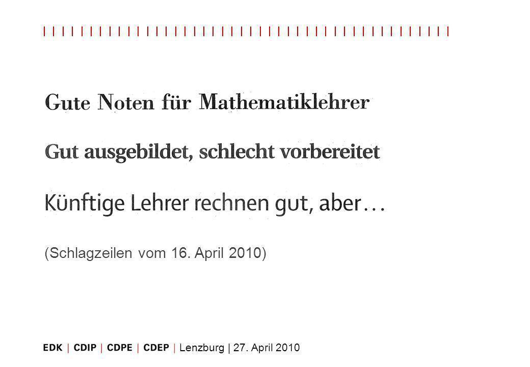 Lenzburg | 27. April 2010 (Schlagzeilen vom 16. April 2010)