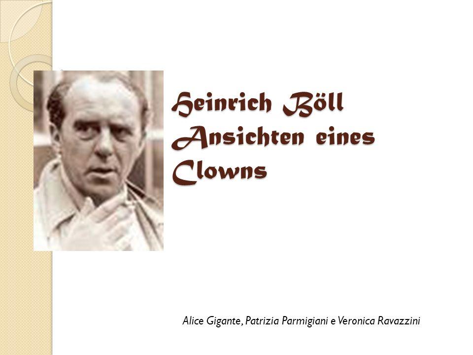 Heinrich Böll Ansichten eines Clowns Alice Gigante, Patrizia Parmigiani e Veronica Ravazzini