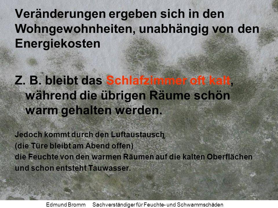 Edmund Bromm Sachverständiger für Feuchte- und Schwammschäden Messwerte vom 1.