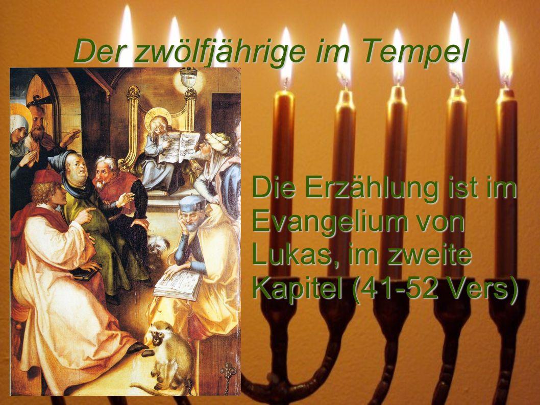 Der zwölfjährige im Tempel Der Weg nach Jerusalem