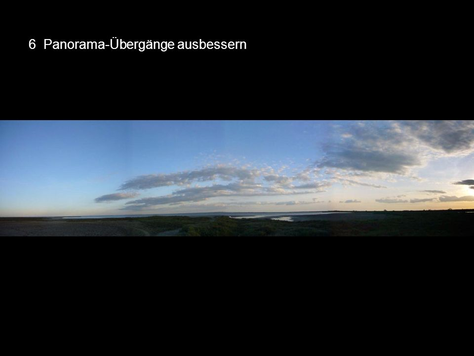 6 Panorama-Übergänge ausbessern 50