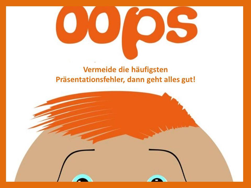 Fehler #1 14.10.2013 – InformatikSeite 4 Du kennst dein Thema nicht gut genug.