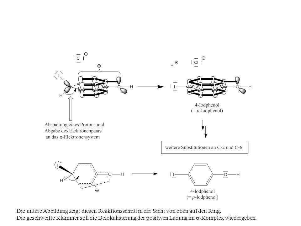 Die untere Abbildung zeigt diesen Reaktionsschritt in der Sicht von oben auf den Ring.
