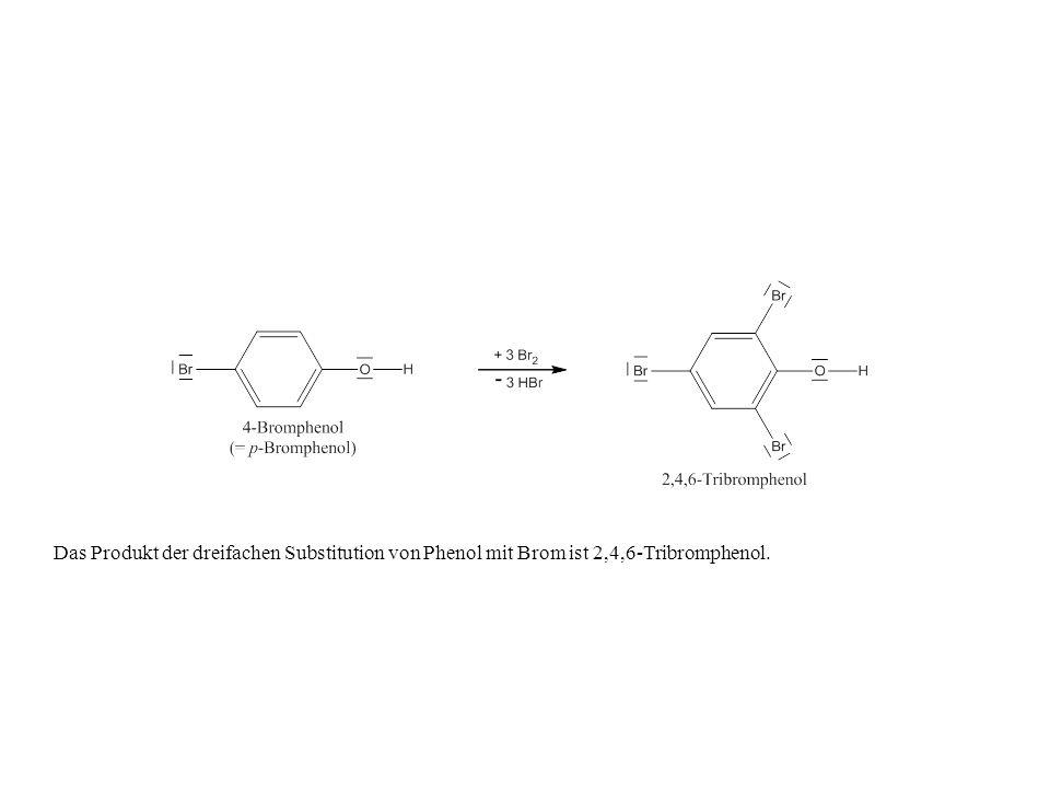 Das Produkt der dreifachen Substitution von Phenol mit Brom ist 2,4,6-Tribromphenol.