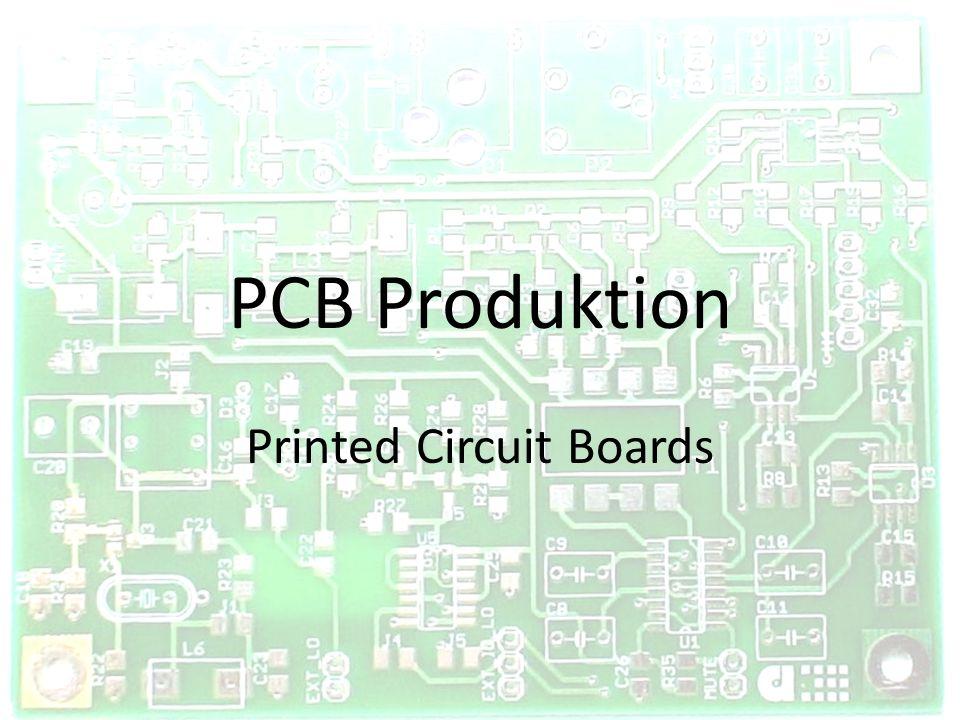 Inhalt Was sind PCBs Design Bohren und Metallisieren Laminieren Belichten Entwickeln und Ätzen Folie entfernen und Beschichtung Pressen für Multilayer Tests