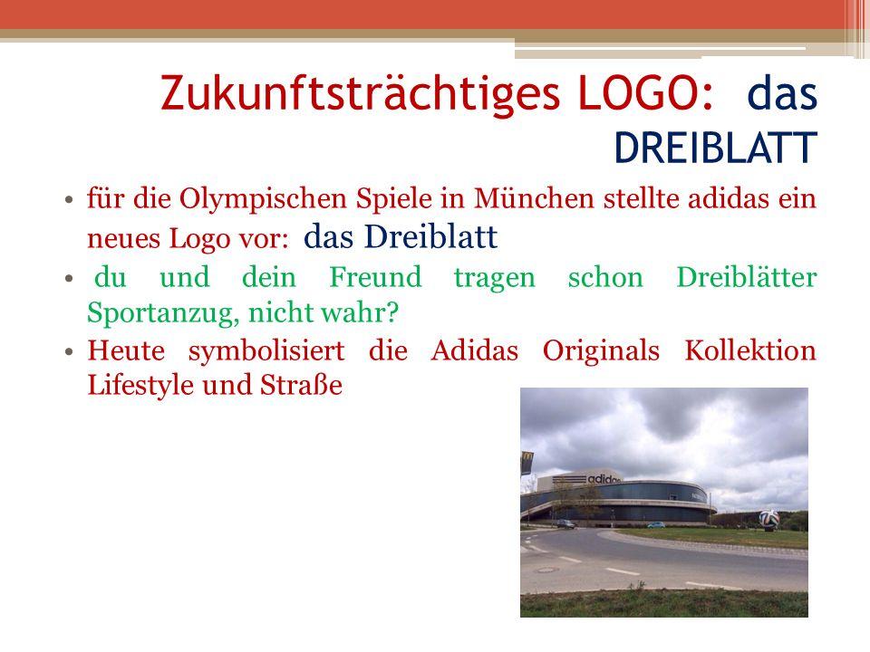 Zukunftsträchtiges LOGO: das DREIBLATT für die Olympischen Spiele in München stellte adidas ein neues Logo vor: das Dreiblatt du und dein Freund trage