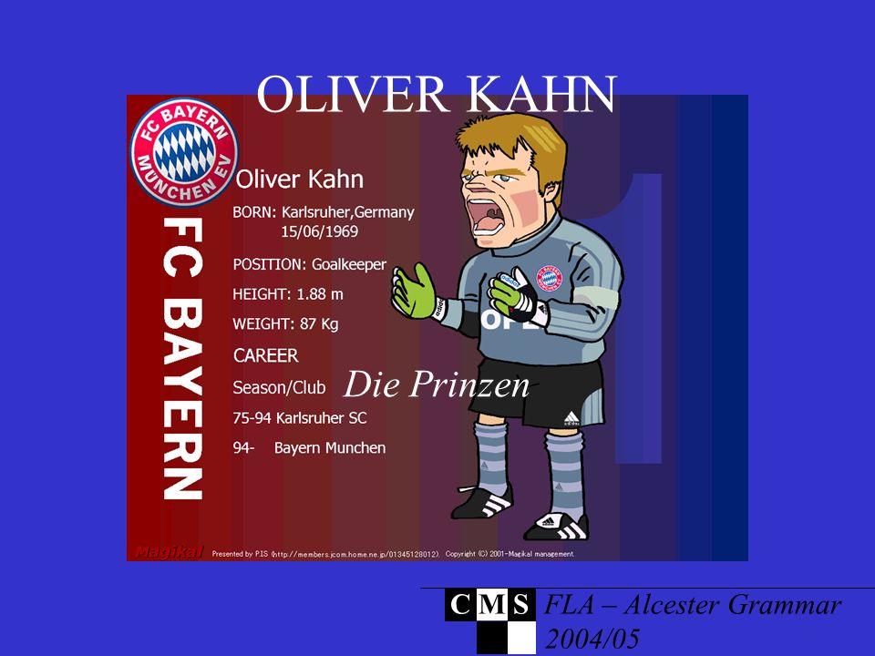OLIVER KAHN Die Prinzen C M S FLA – Alcester Grammar 2004/05