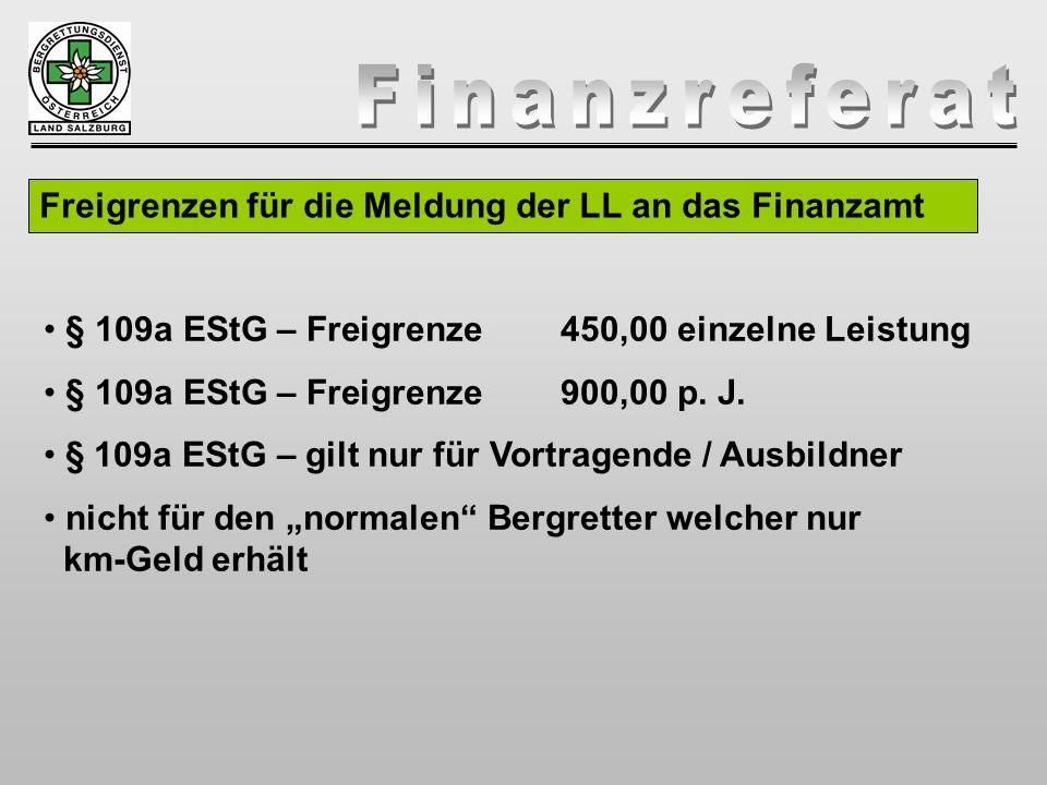 Freigrenzen für die Meldung der LL an das Finanzamt § 109a EStG – Freigrenze450,00 einzelne Leistung § 109a EStG – Freigrenze 900,00 p. J. § 109a EStG