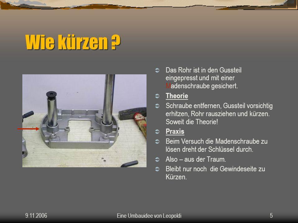 9.11.2006Eine Umbauidee von Leopoldi4 Der Gesamtüberblick Nach dem Öffnen der Schalterab- deckung wird die Schraube mit einem Innensechskant gelöst.