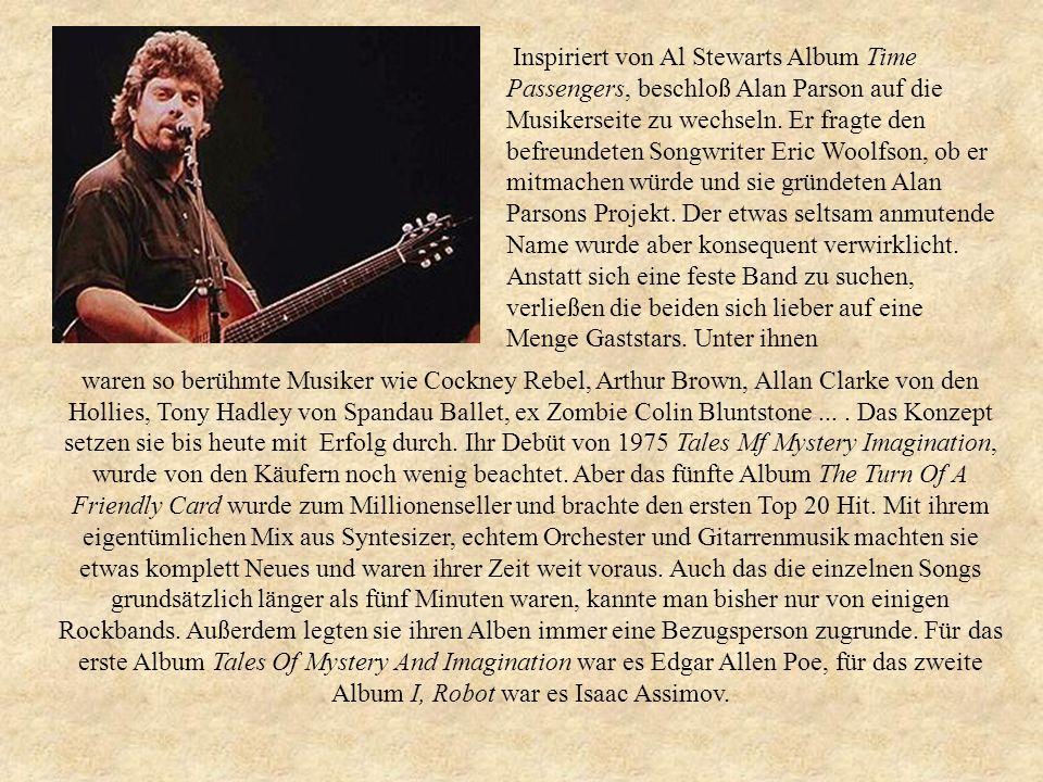 Inspiriert von Al Stewarts Album Time Passengers, beschloß Alan Parson auf die Musikerseite zu wechseln.