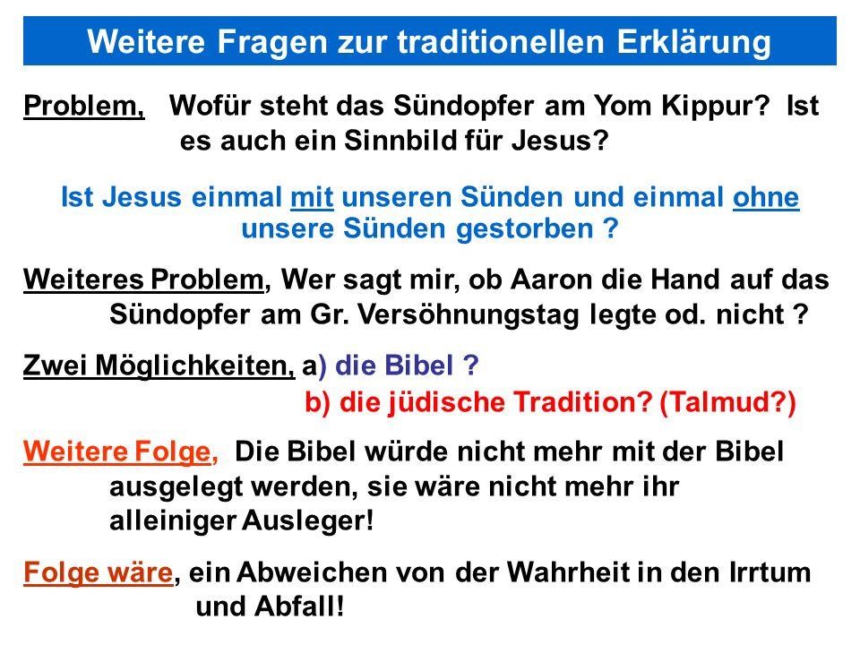 Seite 103PP_M50.ppt Heiligtum – Folien Teil 2www.hopeandmore.at Problem, Wofür steht das Sündopfer am Yom Kippur? Ist es auch ein Sinnbild für Jesus?