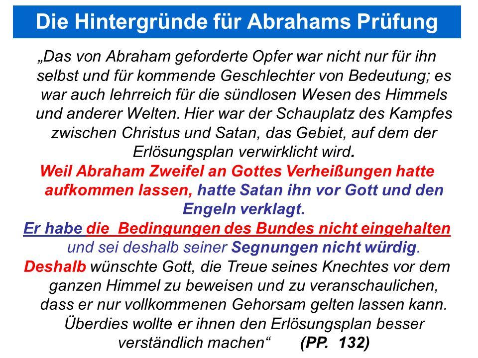 Seite 114PP_M50.ppt Heiligtum – Folien Teil 2www.hopeandmore.at Das von Abraham geforderte Opfer war nicht nur für ihn selbst und für kommende Geschle
