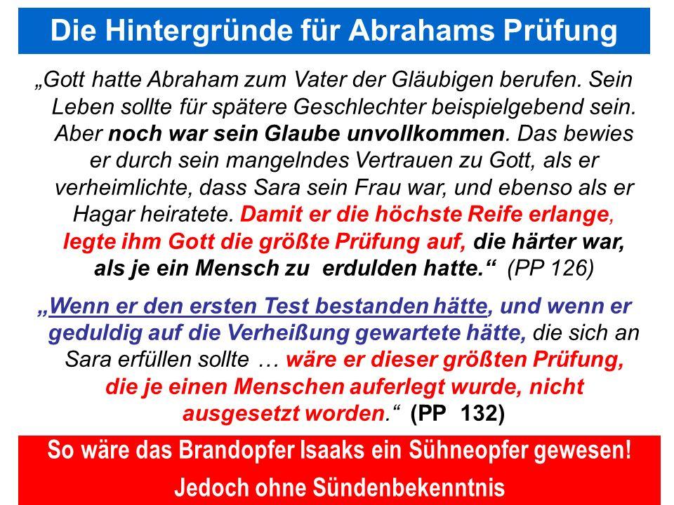 Seite 115PP_M50.ppt Heiligtum – Folien Teil 2www.hopeandmore.at Gott hatte Abraham zum Vater der Gläubigen berufen. Sein Leben sollte für spätere Gesc
