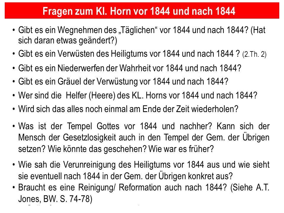 Seite 12PP_M50.ppt Heiligtum – Folien Teil 2www.hopeandmore.at Gibt es ein Wegnehmen des Täglichen vor 1844 und nach 1844? (Hat sich daran etwas geänd