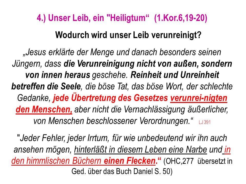 Seite 147PP_M50.ppt Heiligtum – Folien Teil 2www.hopeandmore.at 4.) Unser Leib, ein