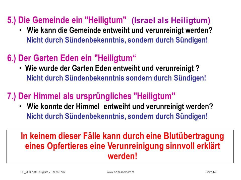 Seite 148PP_M50.ppt Heiligtum – Folien Teil 2www.hopeandmore.at 5.) Die Gemeinde ein