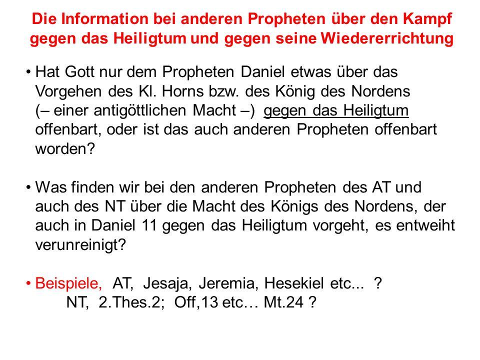 Seite 167PP_M50.ppt Heiligtum – Folien Teil 2www.hopeandmore.at Hat Gott nur dem Propheten Daniel etwas über das Vorgehen des Kl. Horns bzw. des König