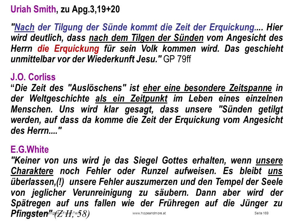 Seite 169PP_M50.ppt Heiligtum – Folien Teil 2www.hopeandmore.at Uriah Smith, zu Apg.3,19+20