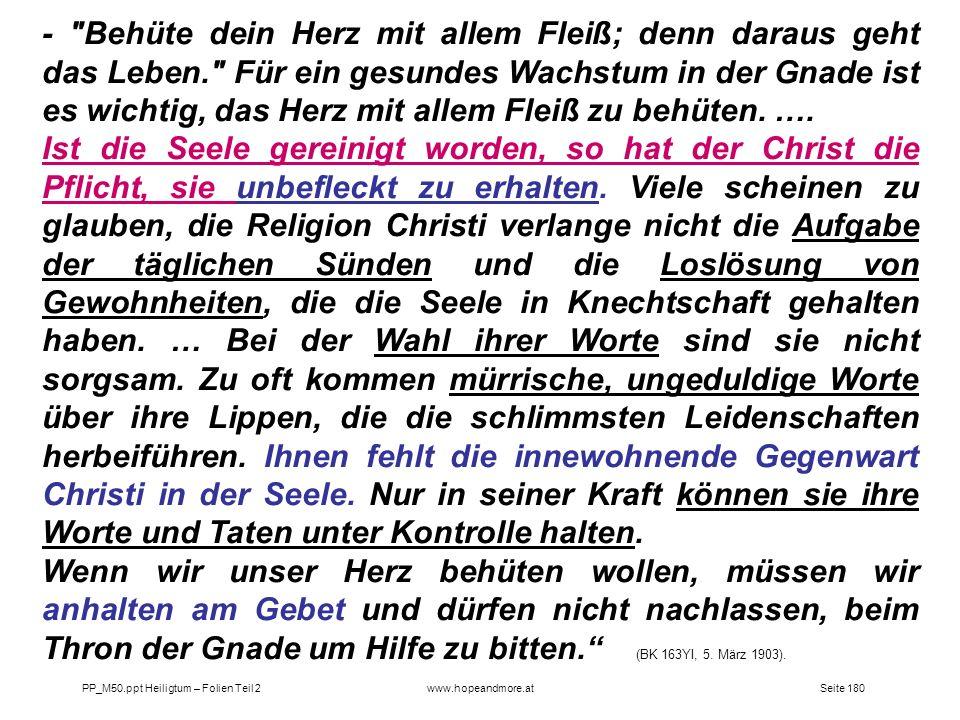 Seite 180PP_M50.ppt Heiligtum – Folien Teil 2www.hopeandmore.at -