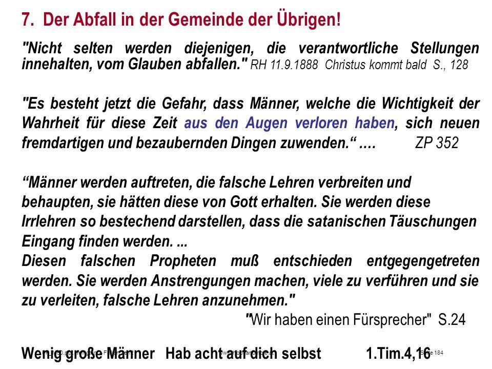 Seite 184PP_M50.ppt Heiligtum – Folien Teil 2www.hopeandmore.at 7. Der Abfall in der Gemeinde der Übrigen!