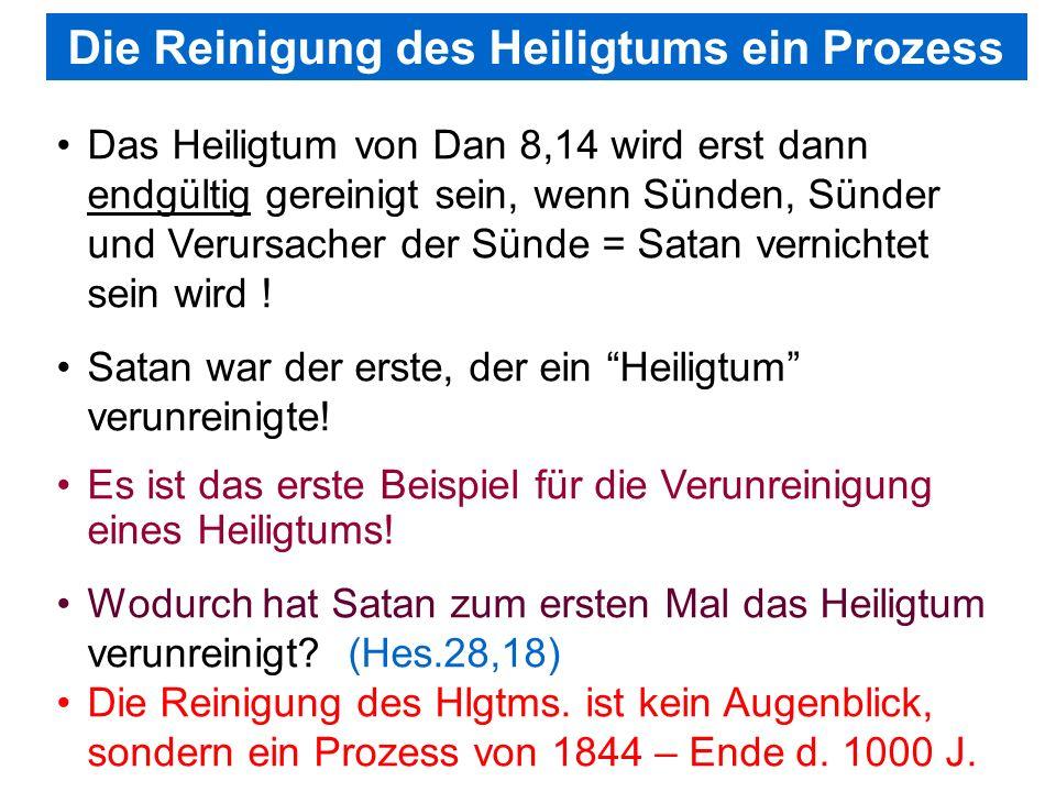 Seite 24PP_M50.ppt Heiligtum – Folien Teil 2www.hopeandmore.at Das Heiligtum von Dan 8,14 wird erst dann endgültig gereinigt sein, wenn Sünden, Sünder