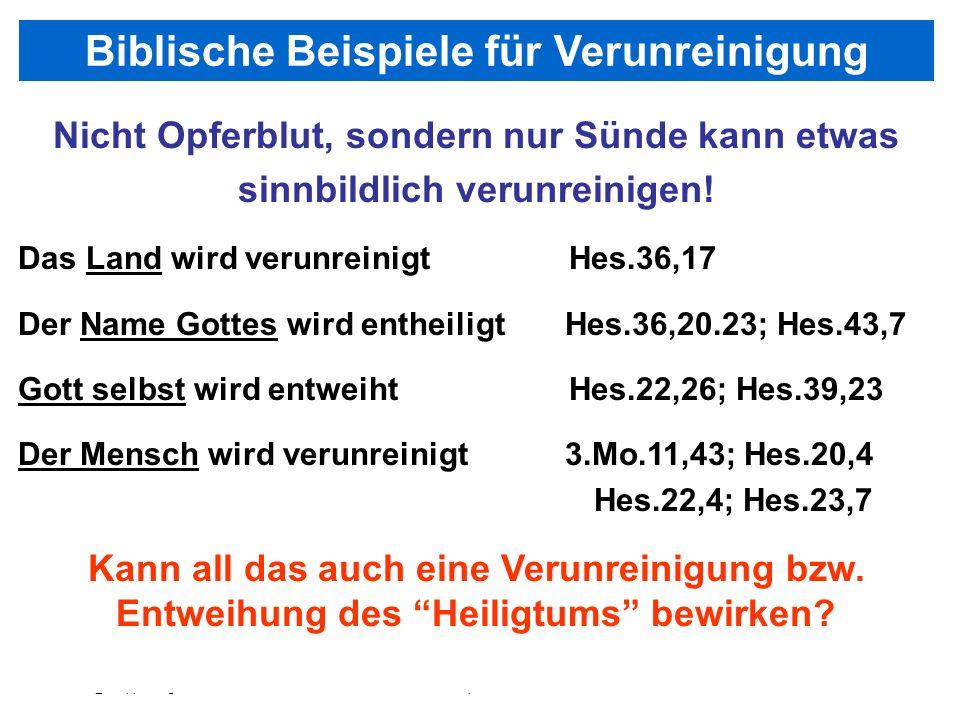 Seite 62PP_M50.ppt Heiligtum – Folien Teil 2www.hopeandmore.at Nicht Opferblut, sondern nur Sünde kann etwas sinnbildlich verunreinigen! Das Land wird