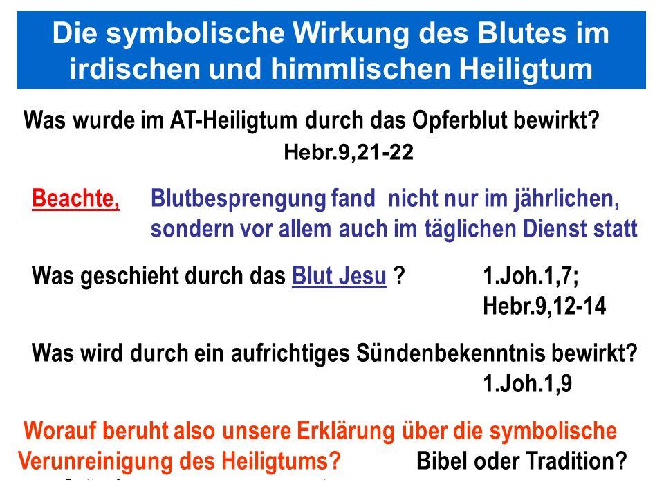 Seite 68PP_M50.ppt Heiligtum – Folien Teil 2www.hopeandmore.at Was wurde im AT-Heiligtum durch das Opferblut bewirkt? Hebr.9,21-22 Beachte, Blutbespre