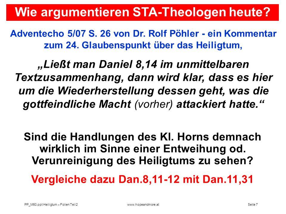 Seite 7PP_M50.ppt Heiligtum – Folien Teil 2www.hopeandmore.at Adventecho 5/07 S. 26 von Dr. Rolf Pöhler - ein Kommentar zum 24. Glaubenspunkt über das