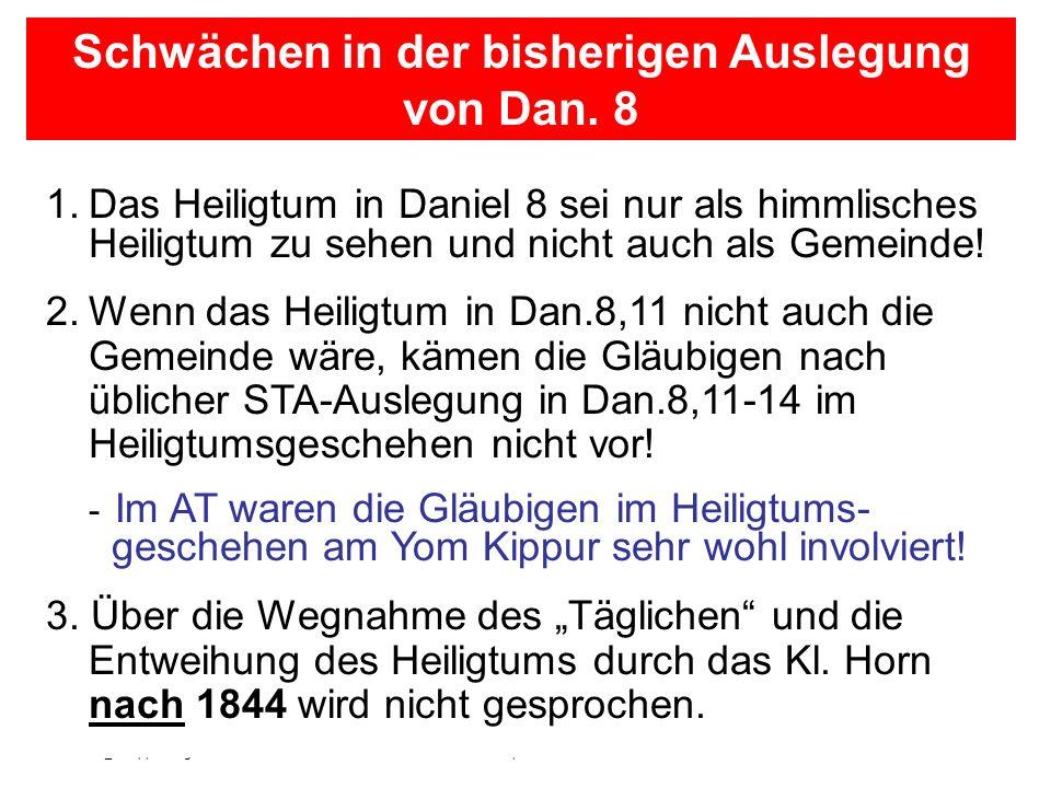 Seite 9PP_M50.ppt Heiligtum – Folien Teil 2www.hopeandmore.at 1.Das Heiligtum in Daniel 8 sei nur als himmlisches Heiligtum zu sehen und nicht auch al