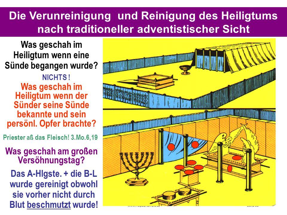 Seite 96PP_M50.ppt Heiligtum – Folien Teil 2www.hopeandmore.at Die Verunreinigung und Reinigung des Heiligtums nach traditioneller adventistischer Sic