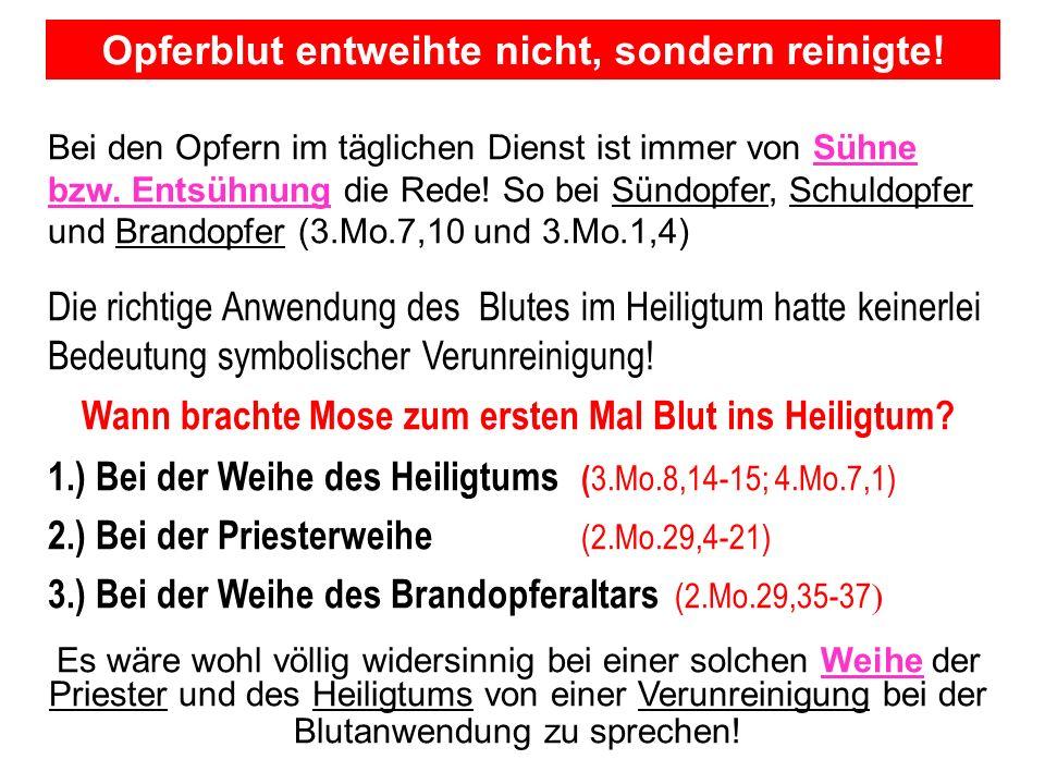 Seite 98PP_M50.ppt Heiligtum – Folien Teil 2www.hopeandmore.at Bei den Opfern im täglichen Dienst ist immer von Sühne bzw. Entsühnung die Rede! So bei