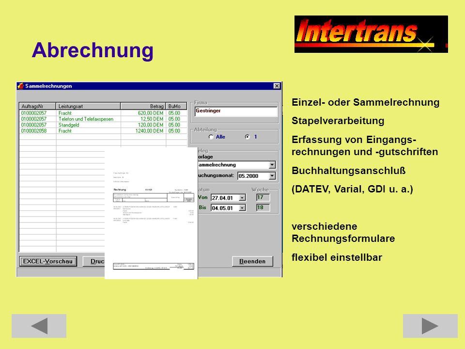 Abrechnung Einzel- oder Sammelrechnung Stapelverarbeitung Erfassung von Eingangs- rechnungen und -gutschriften Buchhaltungsanschluß (DATEV, Varial, GD