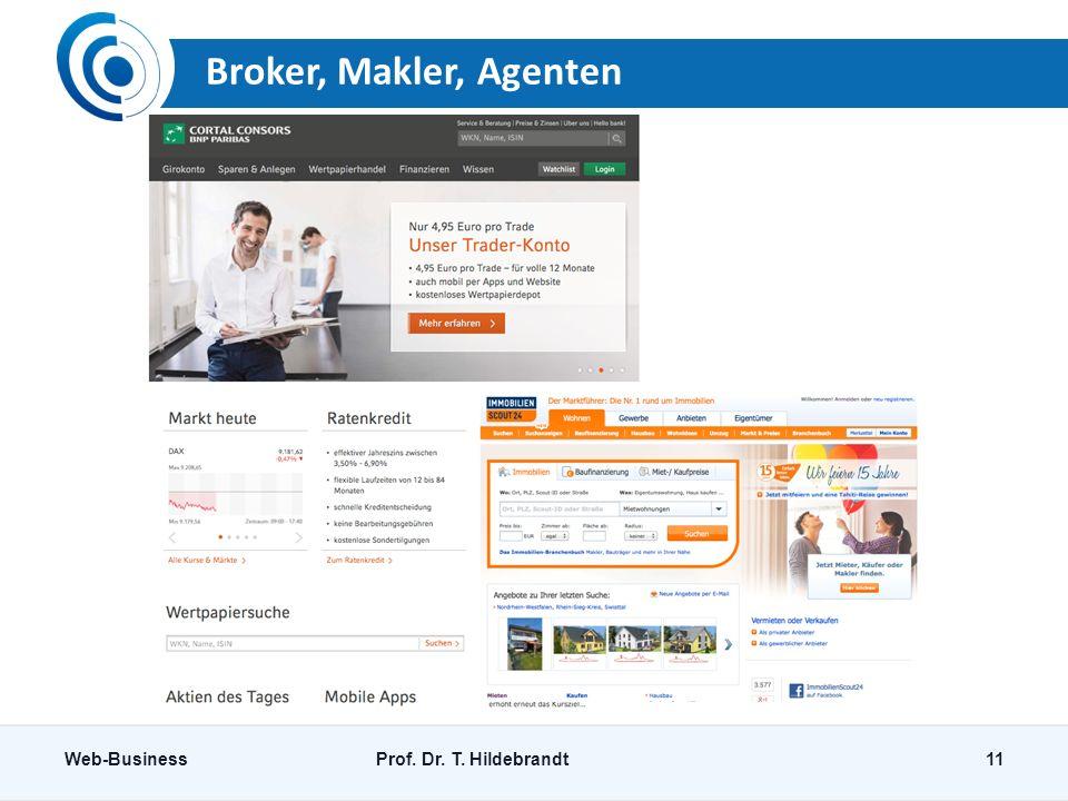 Broker, Makler, Agenten Web-BusinessProf. Dr. T. Hildebrandt11