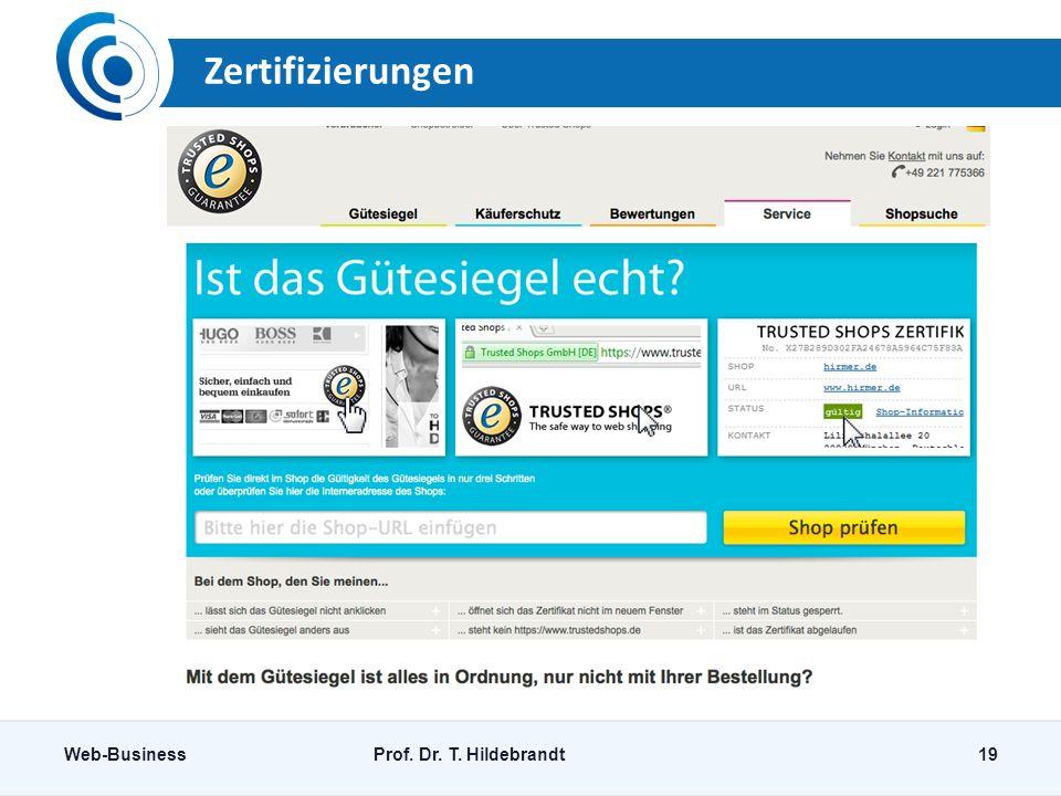 Zertifizierungen Web-BusinessProf. Dr. T. Hildebrandt19