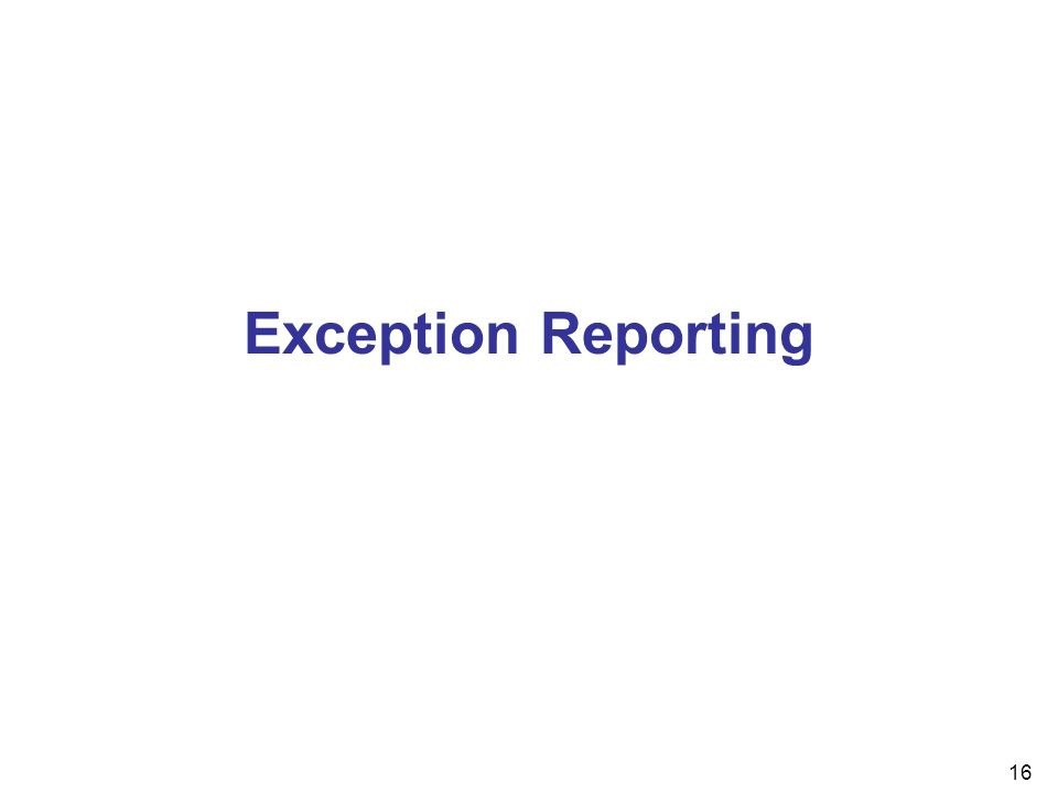 16 Exception Reporting